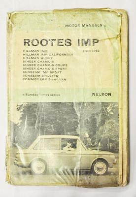 Rootes IMP Motor Manual 1963 a Sunday Times Series, Nelson