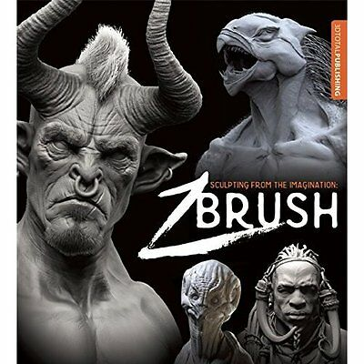 Sculpting from Imagination ZBrush 3DTotal Publishing Paperback 9781909414334