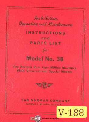 Van Norman 38, Plain Universal and Special Milling Instructions and Parts Manual