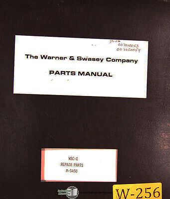 Warner & Swasey WSC-8 M-5450, turning Center Repair Parts Manual