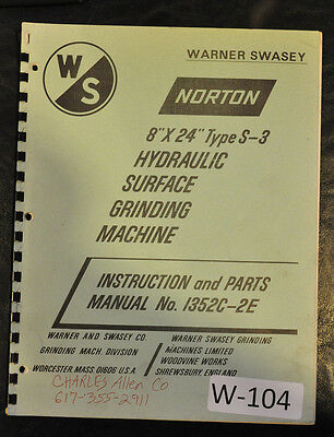 "Warner & Swasey Norton 8"" x 24""  S-3, Surface Grinder Instruct & Parts Manual"