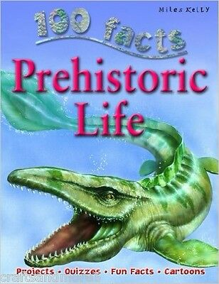 100 Facts Prehistoric Life by Miles Kelly Publishing Ltd (Paperback, 2015)