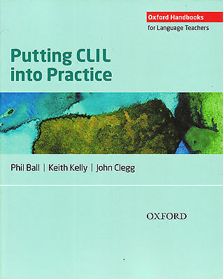 Oxford Handbooks for Language Teachers PUTTING CLIL INTO PRACTICE @NEW@