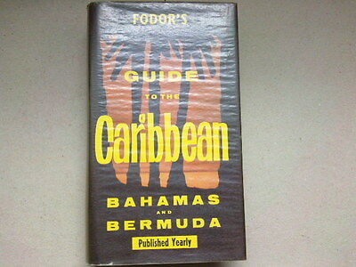 Guide To The Caribbean Bahamas And Bermuda  Fodor's 1961