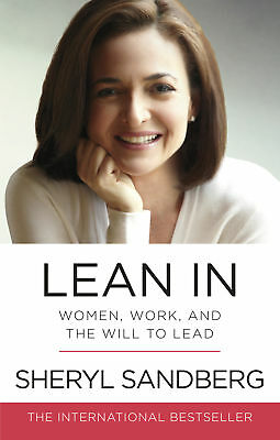 Sheryl Sandberg - Lean In: Women, Work, and the Will to Lead (Paperback)