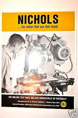 NICHOLS...THE MILLERS THAT USE THEIR HEADS bulletin 68 #RR540 Milling Machine