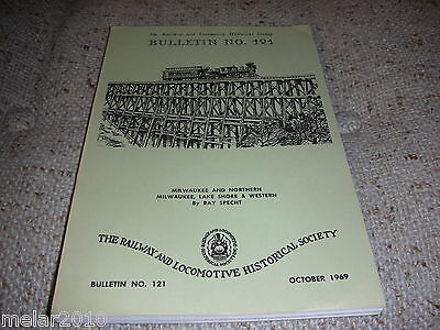 The Railway & Locomotive Historical Society Inc. Bulletin # 121 Oct 1969