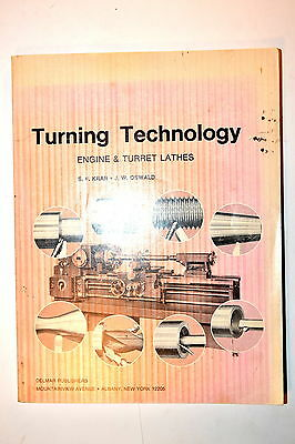TURNING TECHNOLOGY ENGINE & TURRET LATHES by Krar & Oswald 1971 #RB32