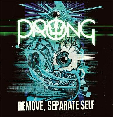 Prong - Remove, Separate Self