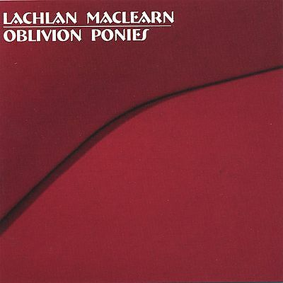 Lachlan MacLearn - Oblivion Ponies