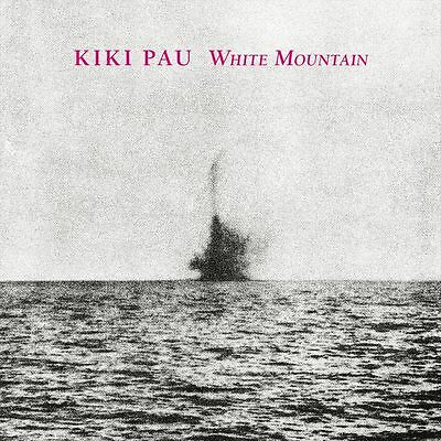 Kiki Pau - White Mountain