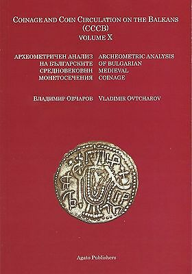 Coinage And Coin Circulation On The Balkans Archeometric Analysis 2011 Ovtcharov