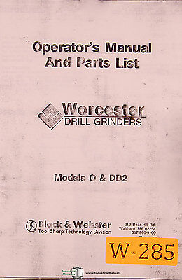 Worcester 0 and DD2, Drill grinder Operation Parts Maintenance and Wiring Manual