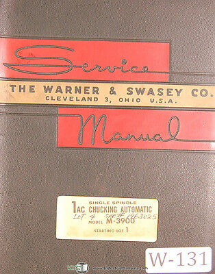 Warner & Swasey 1AC, Automatic M-3900 lot 1, Service and Parts Manual