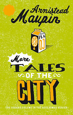 Armistead Maupin - More Tales Of The City: Tales of the City 2 (Paperback)