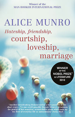 Alice Munro - Hateship, Friendship, Courtship, Loveship, Marriage (Paperback)