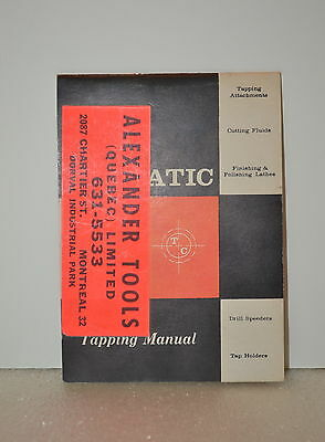 Vintage TAPMATIC COMPANY TAPPING Head MANUAL (JRW #032)