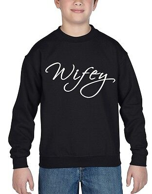 Wifey - Wife Youth Crewneck Wedding Bride Super Cute Love Sweatshirts