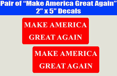 Pair of Make America Great Again decal stickers Donald Trump Republican