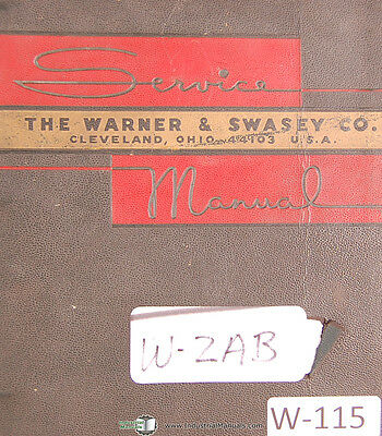 Warner & Swasey 2AB, Bar Automatic M-3380 lot 1, Service Manual