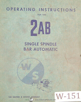 Warner & Swasey 2AB, Bar Automatic Operations Manual 1961