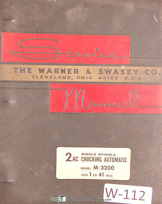 Warner & Swasey 2AC, M-3200 Lot 1-41, Service Manual