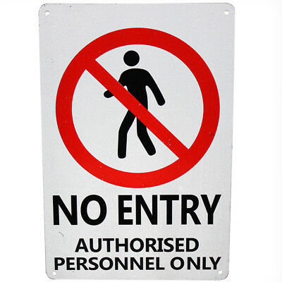 WARNING SECURITY SIGN NO Entry Authorized Personal Only 200x300mm Metal 16003007