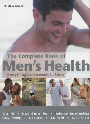 The Complete Book of Men's Health: Everything a Man Needs to Know By Jack Et Al
