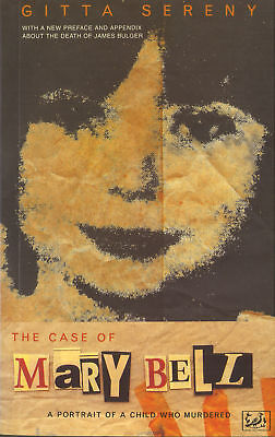 Gitta Sereny - The Case Of Mary Bell (Paperback) 9780712662970