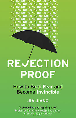 Jia Jiang - Rejection Proof: How to Beat Fear and Become Invincible (Paperback)