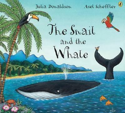 THE SNAIL AND THE WHALE Book by JULIA DONALDSON Children's Picture Story | NEW