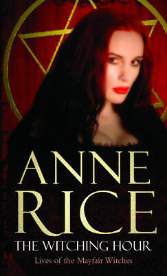 Anne Rice - The Witching Hour (Paperback) 9780099471424
