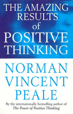 Norman Vincent Peale - The Amazing Results Of Positive Thinking (Paperback)