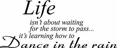 Life Isnt About Waiting Storm Wall Decal Quote Sticker Inspiration