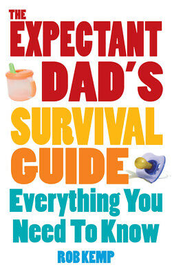 Rob Kemp - The Expectant Dad's Survival Guide (Paperback) 9780091929794