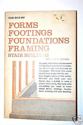 FORMS FOOTINGS FOUNDATIONS FRAMING STAIR BUILDING by Brann 1978 rev. ed. #RB51
