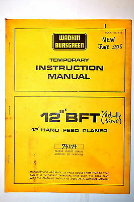"Wadkin Bursgreen Uk  Instruction Manual 12"" Bft Hand Feed Planer #Rr773"