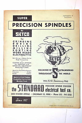 SUPER PRECISION SPINDLES by SETCO CATALOG 22  3rd ed 1962 #RR910 machinist