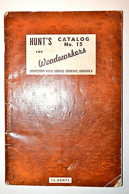1946 HUNTS CATALOG No. 15 FOR WOODWORKERS BY CRAFTSMAN #RR650 Hardware Tools