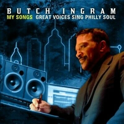 Butch Ingram My Songs-Great Voices Sing Philly Sou - Butch My Son (2013, CD NEU)