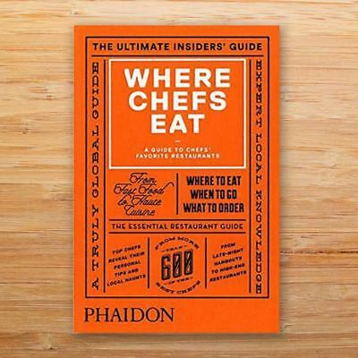 Where Chefs Eat - Book | Phaidon Press restaurant food travel hardcover