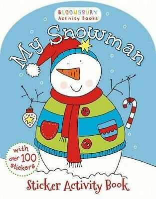 My Snowman Activity and Sticker Book (Bloomsbury Activity Books) - New Book .