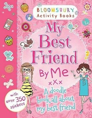 My Best Friend by Me! (Bloomsbury Activity Books)  New Book
