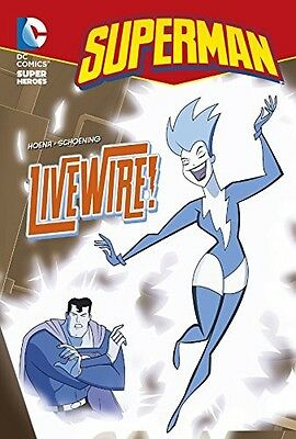 Livewire! (Superman Chapter Books) Hoena, Blake A. New Book
