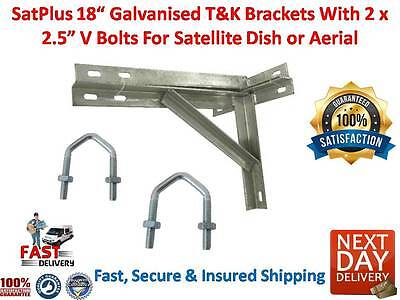 SatPlus 18 Inch Galvanised Satellite Dish Aerial T & K Wall Brackets 2 x V Bolts