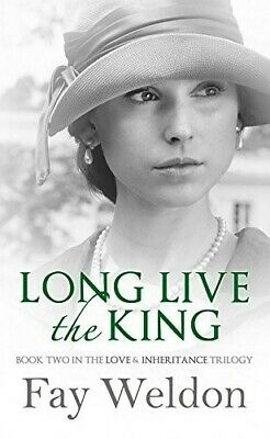 Long Live The King (Love and Inheritance) - New Book Weldon, Fay