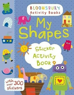 My Shapes Sticker Activity Book (Maths Activity Books) . New Book