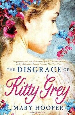 The Disgrace of Kitty Grey Hooper, Mary New Book