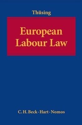 European Labour Law - New Book Gregor Thüsing