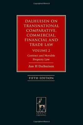 Dalhuisen on Transnational Comparative, Commercial, Financial and Trade Law: Vol